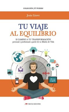 TP26- Tu viaje al equilibrio Jesús Lloret 978-84-17244-13-2 Mestas Ediciones