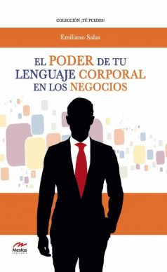 TP29- El poder de tu lenguaje corporal en los negocios Emiliano Salas 978-84-17244-80-4 Mestas Ediciones