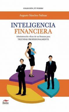 TP30- Inteligencia Financiera Augusto Sánchez Salinas 978-84-17244-81-1 Mestas Ediciones