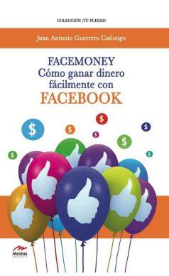 TP4- Facemoney Juan Antonio Guerrero Cañongo 978-84-92892-60-0 Mestas Ediciones