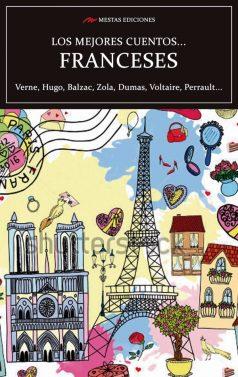 VE12- Los mejores cuentos franceses Verne Zola Victor Hugo Voltaire 978-84-17244-73-6 Mestas Ediciones