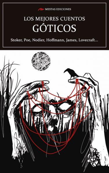 VE14- Los mejores cuentos góticos Stoker Poe Henry James Lovecraft 978-84-17782-39-9 Mestas Ediciones