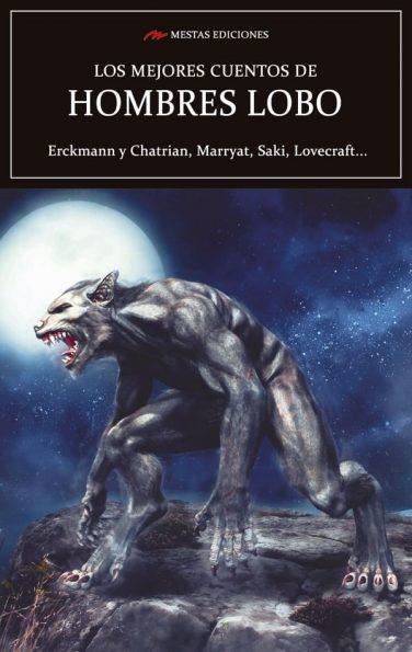 VE15- Los mejores cuentos de hombres lobos Saki Lovecraft Erckman 978-84-17782-40-5 Mestas Ediciones