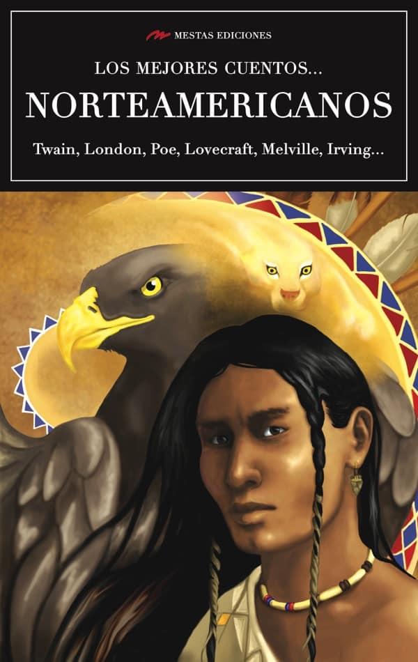 VE2- Los mejores cuentos norteamericanos Poe Lovecraft Twain 978-84-16775-49-1 Mestas Ediciones