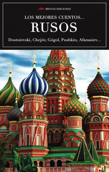 VE3- Los mejores cuentos rusos Tolstói Dostoievski Gógol Chéjov 978-84-16775-51-4 Mestas Ediciones