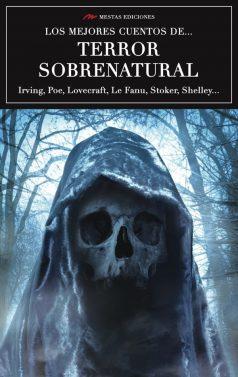 VE4- Los mejores cuentos de terror sobrenatural Poe Lovecraft Stoker 978-84-16775-52-1 Mestas Ediciones