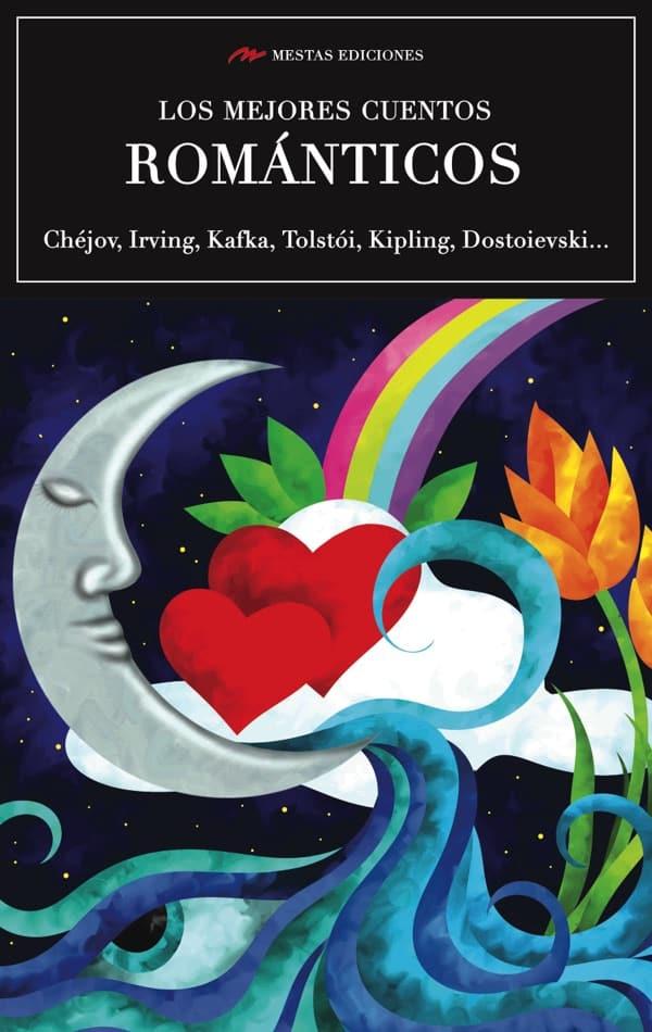 VE8- Los mejores cuentos románticos Chéjov Tolstói Kipling 978-84-16775-85-9 Mestas Ediciones